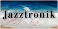 Jazztronik Official Site